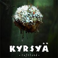 Kyrsyä: Tuftland (2017)
